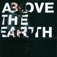 Денис Шаповалов. Above The Earth