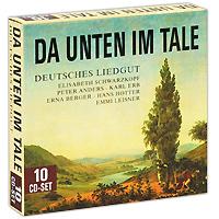 Zakazat.ru: Da Unten Im Tale: Deutsches Liedgut (10 CD)
