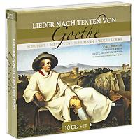 Zakazat.ru: Lieder Nach Texten Von Goethe (10 CD)