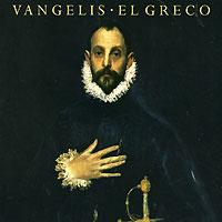 Vangelis. El Greco