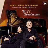 Tal & Groethuysen. Mendelssohn For 4 Hands