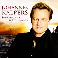 Johannes Kalpers. Sonnenschein & Regenbogen