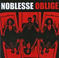 Noblesse Oblige. In Exile