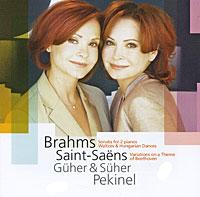 Guher & Suher Pekinel. Brahms / Saint-Saens