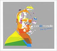 Jack De Marseille. Free My Music 2009 Audio CD
