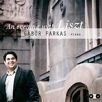 Gabor Farkas. Liszt. An Evening With Liszt