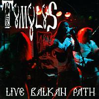 Tumulus. Live Balkan Path