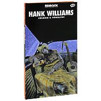 BD Rock. Hank Williams 1947-1952 (2 CD)