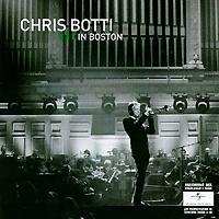 Chris Botti. Live In Boston (CD + DVD)