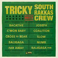 Tricky, South Rakkas Crew 2009 Audio CD