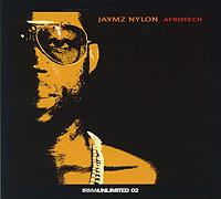 Jaymz Nylon. Afrotech