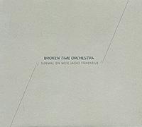 Broken Time Orchestra. Surmal On Meie Jaoks Tahendus