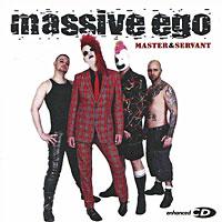 Massive Ego. Master & Servant (ECD)