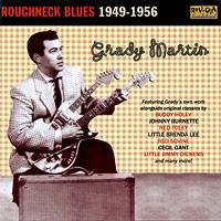 Grady Martin. Roughneck Blues 1949-1956