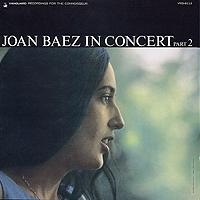 Joan Baez. In Concert Part 2