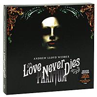 Andrew Lloyd Webber. Love Never Dies. Deluxe Edition (2 CD + DVD)
