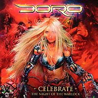 Doro. Celebrate: The Night Of The Warlock