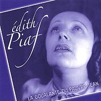 Edith Piaf. La Goualante Du Pauvre Jean