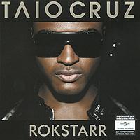 Taio Cruz. Rokstarr
