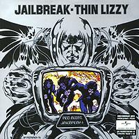 Thin Lizzy. Jailbreak