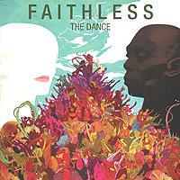 Faithless. The Dance 2010 Audio CD