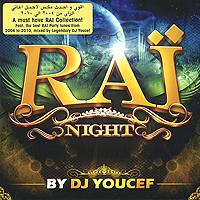 Rai Night. By DJ Youcef