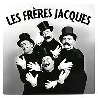 Les Freres Jacques. Les Freres Jacques (2 CD)