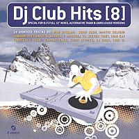 DJ Club Hits. Vol. 8 2010 Audio CD