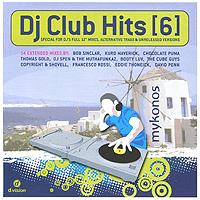 DJ Club Hits. Vol. 6