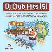 DJ Club Hits. Vol. 5
