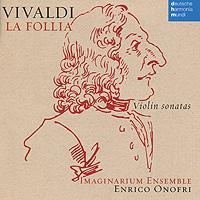 Enrico Onofri. Vivaldi. La Follia