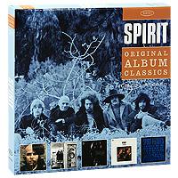Spirit. Original Album Classics (5 CD)