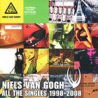 Niels Van Gogh. All The Singles Best Of 2010 Audio CD