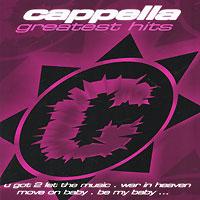Cappella. Greatest Hits 2010 Audio CD