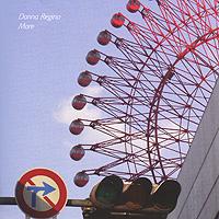 Donna Regina. More 2010 Audio CD