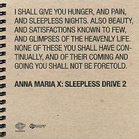 Anna Maria X. Sleepless Drive 2