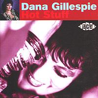 Dana Gillespie. Hot Stuff