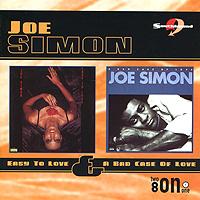 Joe Simon. Easy To Love / A Bad Case Of Love
