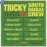 Zakazat.ru Tricky. Tricky Meets South Rakkas Crew (2 LP)