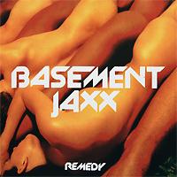 Basement Jaxx. Remedy 2010 Audio CD