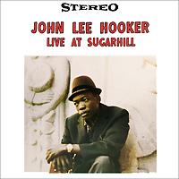 John Lee Hooker. Live At Sugar Hill (LP)