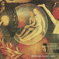 Dead Can Dance. Aion