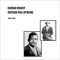 Ishman Bracey. Suitcase Full Of Blues 1928-1929 (2 LP)