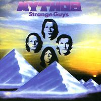 Mythos. Strange Guys