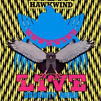 Hawkwind. Live Seventy Nine
