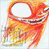 Laurent Garnier. Unreasonable Behaviour 2010 Audio CD