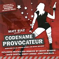 Matt Siaz Presents Codename Provocateur