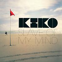 Kiko. Slave Of My Mind 2010 Audio CD