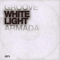 Groove Armada. White Light 2010 Audio CD