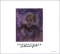 Superpitcher. Kilimanjaro 2010 Audio CD